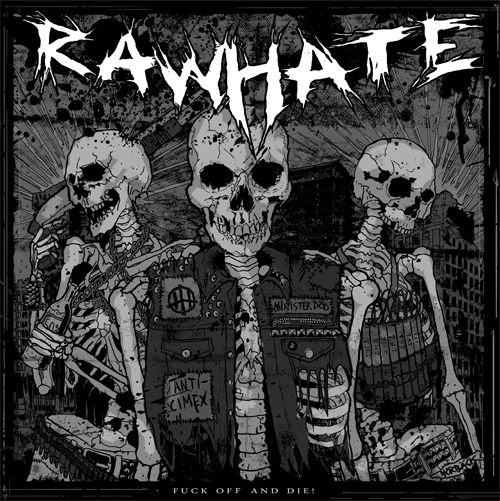 RAW HATE - Fuck Off And Die!  LP
